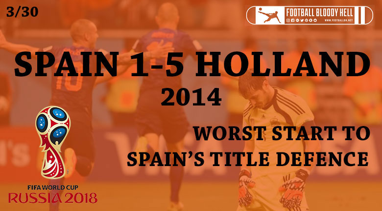 3/30 | Spain 1-5 Netherlands - The Dutch avenge in